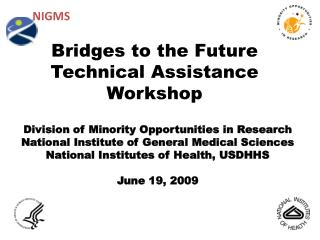 Bridges to the Future Technical Assistance Workshop