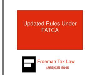 Updated Rules Under FATCA