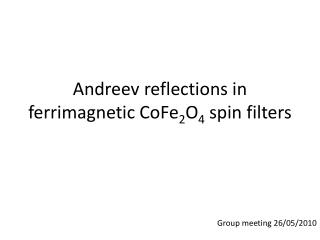 Andreev reflections in ferrimagnetic CoFe 2 O 4  spin filters
