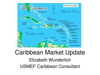 Caribbean Market Update