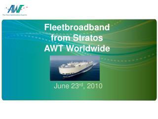 Fleetbroadband  from Stratos AWT Worldwide