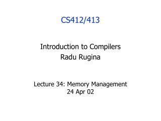 Lecture 34: Memory Management  24 Apr 02