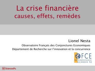 La crise financière causes, effets, remèdes