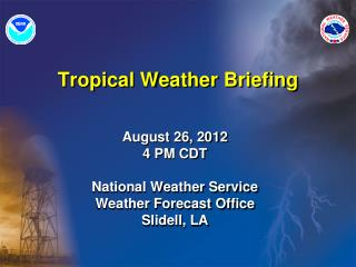 Tropical Weather Briefing