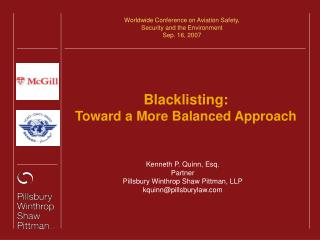 Blacklisting: Toward a More Balanced Approach