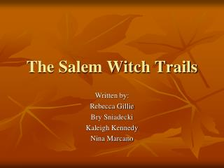 The Salem Witch Trails
