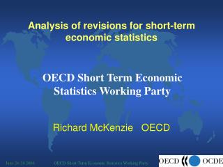 Analysis of revisions for short-term economic statistics