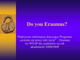Do you Erasmus?