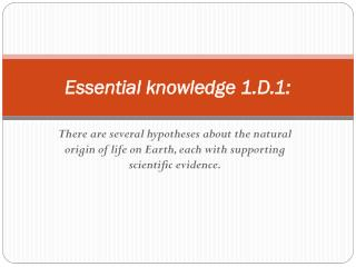 Essential knowledge 1.D.1: