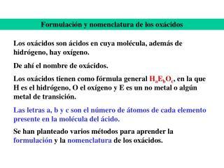 Formulación y nomenclatura de los oxácidos