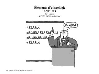 Éléments d'ethnologie ANT 1013 Guy Lanoue C-3075, 3150 Jean-Brillant