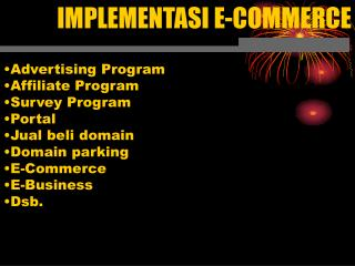 IMPLEMENTASI E-COMMERCE