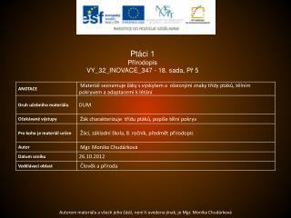 Ptáci 1 Přírodopis VY_32_INOVACE_347  -  18.  sada,  Př  5