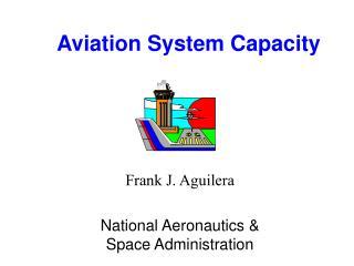 Aviation System Capacity