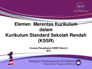 Kursus Penyebaran KSSR Tahun 2  2011