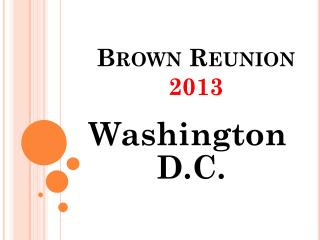 Brown Reunion  2013