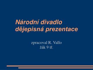 Národní divadlo  dějepisná prezentace