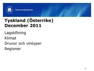 Tyskland (�sterrike) December 2011