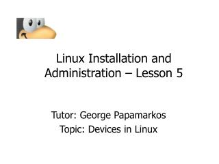 Linux Installation and Administration – Lesson 5