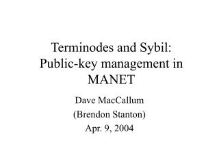 Terminodes and Sybil: Public-key management in MANET