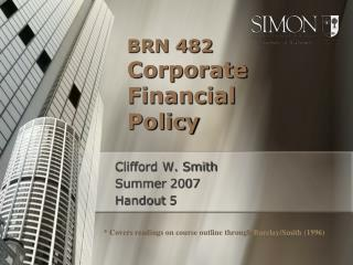 BRN 482  Corporate  Financial  Policy
