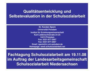Qualitätsentwicklung und Selbstevaluation in der Schulsozialarbeit