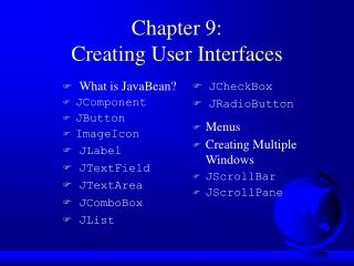 Chapter 9: Creating User Interfaces