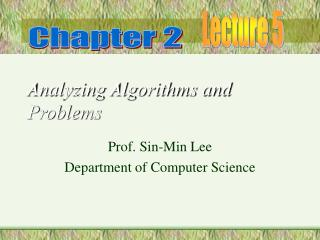 Analyzing Algorithms and Problems