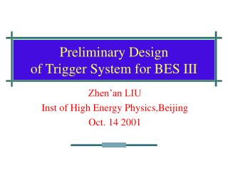 Preliminary Design  of Trigger System for BES III