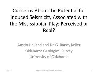 Austin Holland and Dr. G. Randy Keller Oklahoma Geological Survey University of Oklahoma