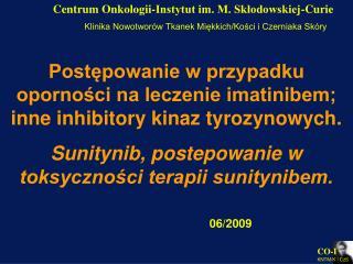 Centrum Onkologii-Instytut im. M. Skłodowskiej-Curie