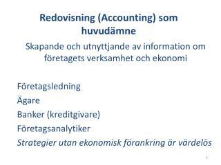 Redovisning ( Accounting ) som huvudämne