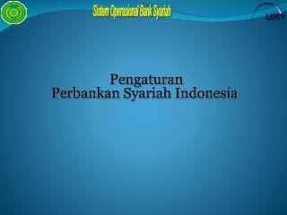 Pengaturan Perb ank an  Syariah Indonesia