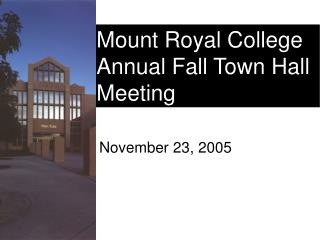 Mount Royal College Annual Fall Town Hall Meeting