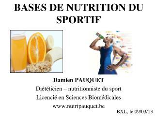 BASES DE NUTRITION DU SPORTIF