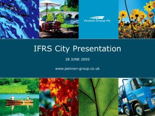 IFRS City Presentation 28 JUNE 2005 pennon-group.co.uk