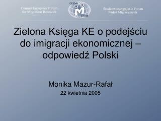 Zielona Księga KE o podejściu do imigracji ekonomicznej – odpowiedź Polski