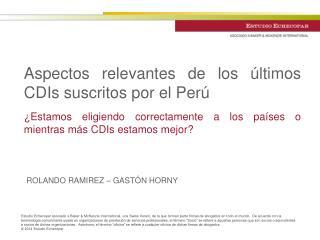 Aspectos relevantes de los últimos CDIs suscritos por el Perú