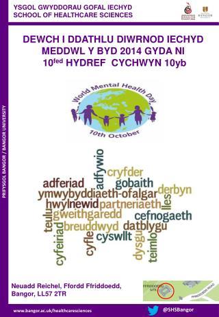 YSGOL GWYDDORAU GOFAL IECHYD  SCHOOL OF HEALTHCARE SCIENCES