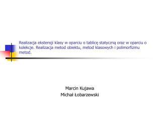 Marcin Kujawa Michał Łobarzewski