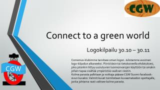 Connect to a  green world