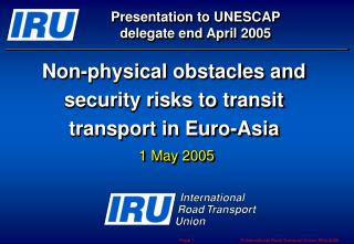 Non-physical obstacles and security risks to transit transport in Euro-Asia