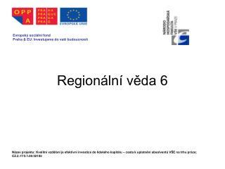 Regionální věda 6