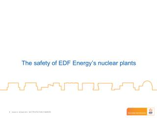 The safety of EDF Energy's nuclear plants