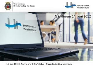 Arkivforum 14. juni 2012