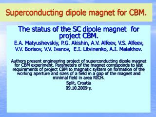 Superconducting dipole magnet for CBM.