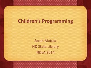 Children�s Programming