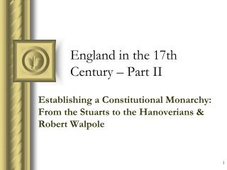 England in the 17th Century – Part II