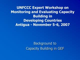 Background to  Capacity Building in GEF