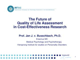 The Future of  Quality of Life Assessment  in Cost-Effectiveness Research